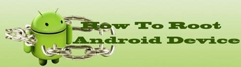 Root An Android Device