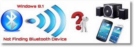 Windows 8.1 Can Not find Bluetooth Device