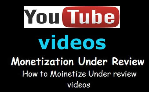 Fix : Monetization Under Review With YouTube Videos