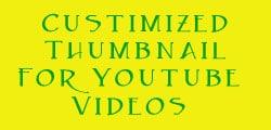 custom thumbnail for youtube videos