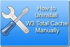 uninstall w3 total cache